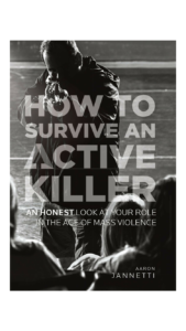 how to survive an active killer aaron jannetti